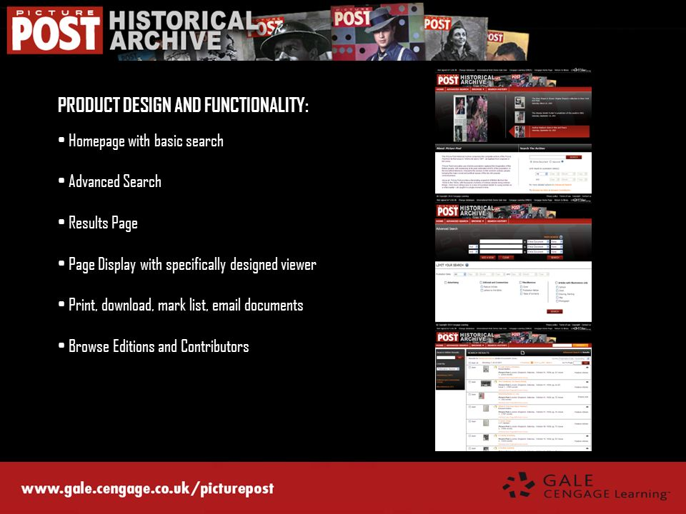 PRODUCT DESIGN AND FUNCTIONALITY: Homepage with basic search Advanced Search Results Page Page Display with specifically designed viewer Print, downlo