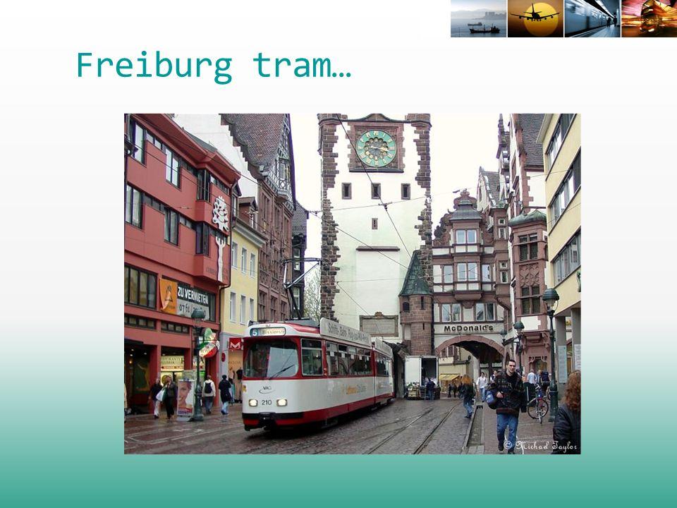 Freiburg tram…