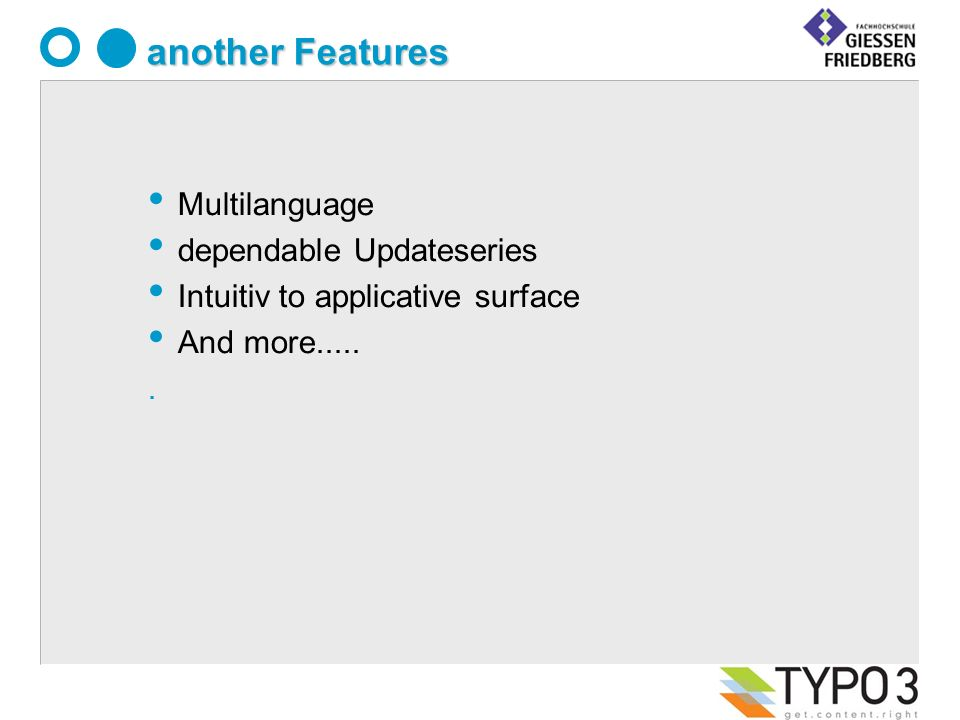 Multilanguage dependable Updateseries Intuitiv to applicative surface And more...... another Features