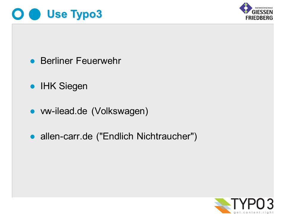 l Berliner Feuerwehr l IHK Siegen l vw-ilead.de (Volkswagen) l allen-carr.de ( Endlich Nichtraucher ) Use Typo3