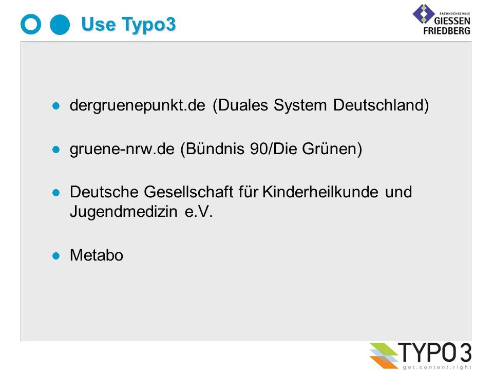 l dergruenepunkt.de (Duales System Deutschland) l gruene-nrw.de (Bündnis 90/Die Grünen) l Deutsche Gesellschaft für Kinderheilkunde und Jugendmedizin e.V.