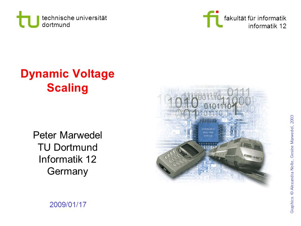 - 25 - technische universität dortmund fakultät für informatik p. marwedel, informatik 12, 2009 Application Example: Flooding Prediction +1 meter +2 m