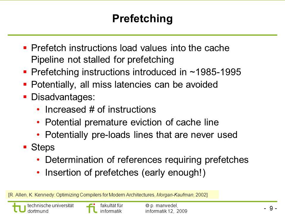 - 8 - technische universität dortmund fakultät für informatik p. marwedel, informatik 12, 2009 Code selection by tree parsing (3) - final selection of