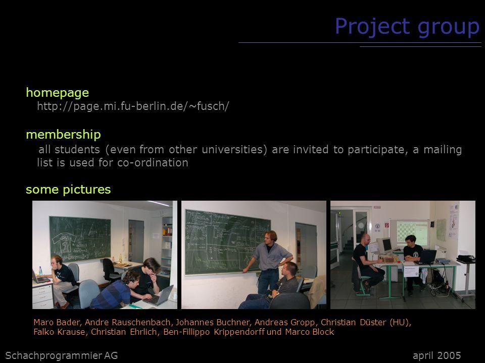 Schachprogrammier AG Project group developing enviroment: - MS Visual Studio 2003 -.NET V1.1 - CVS april 2005