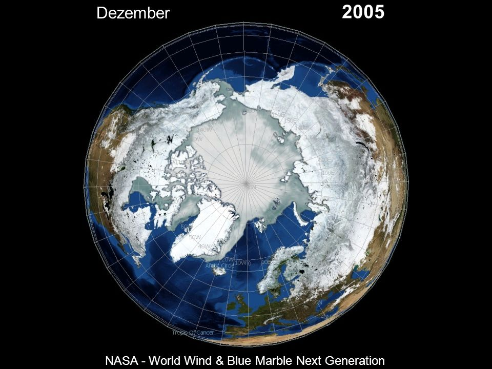 Dezember 2005 NASA - World Wind & Blue Marble Next Generation