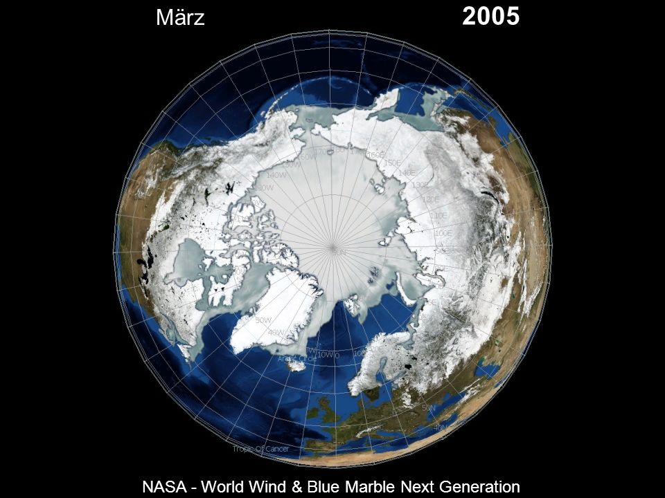 März 2005 NASA - World Wind & Blue Marble Next Generation