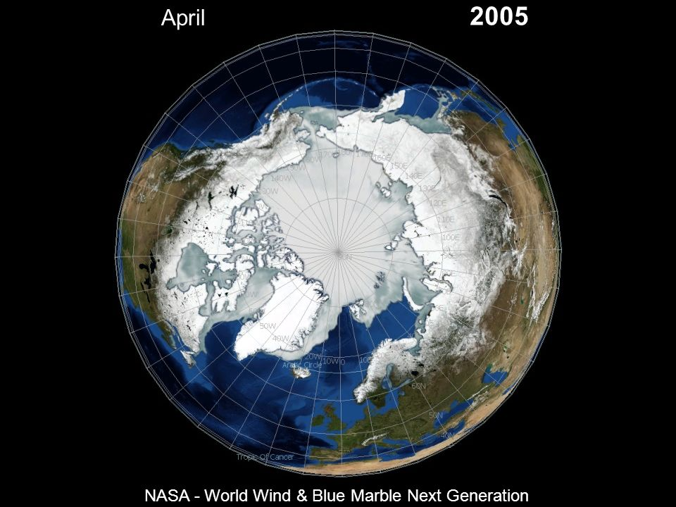 April 2005 NASA - World Wind & Blue Marble Next Generation