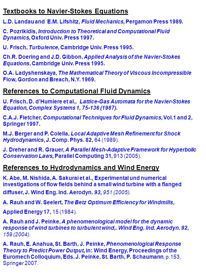 Textbooks to Navier-Stokes Equations L.D. Landau and E.M.