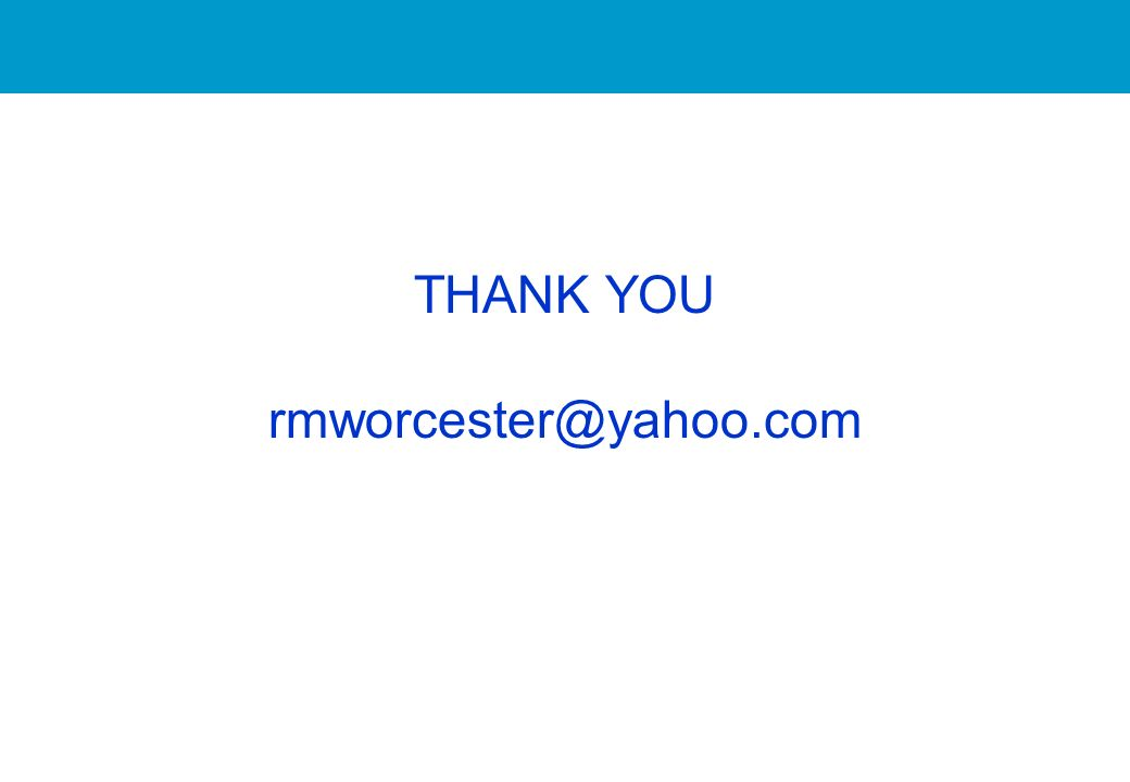 THANK YOU rmworcester@yahoo.com