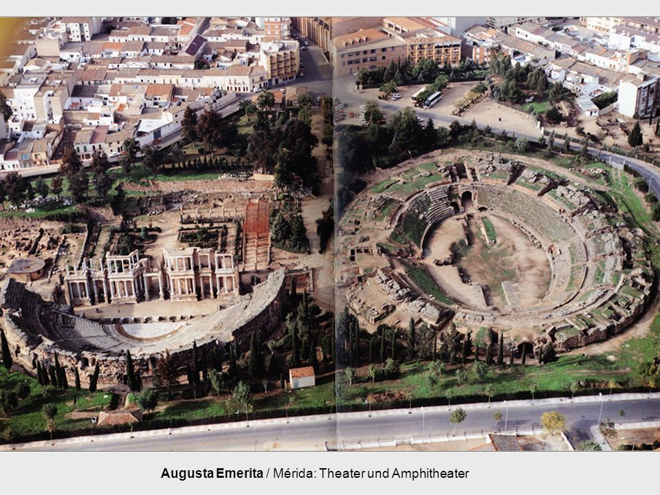 Augusta Emerita / Mérida: Theater und Amphitheater