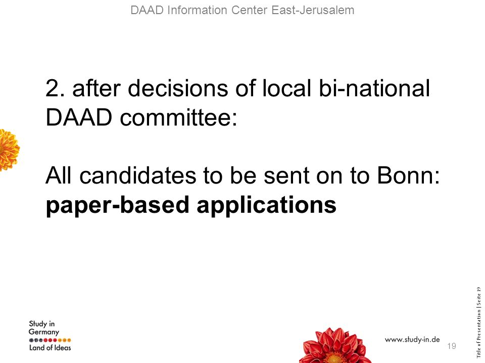 Title of Presentation | Seite 19 DAAD Information Center East-Jerusalem 2.