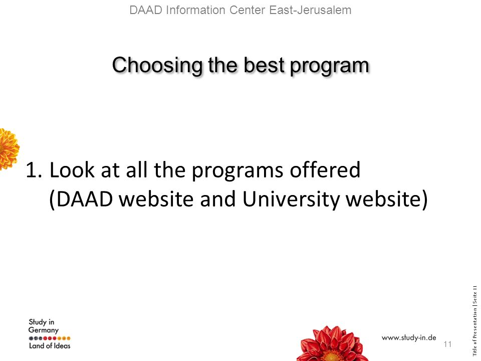 Title of Presentation | Seite 11 Choosing the best program 1.