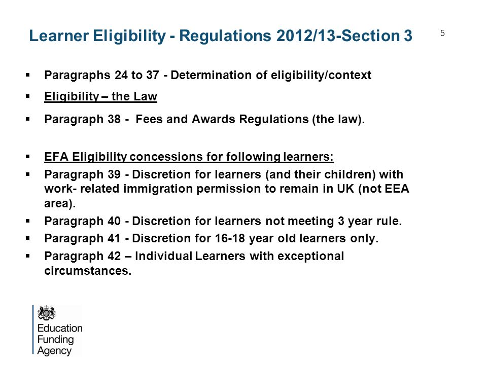 Learner Eligibility - Regulations 2012/13-Section 3 Paragraphs 24 to 37 - Determination of eligibility/context Eligibility – the Law Paragraph 38 - Fe