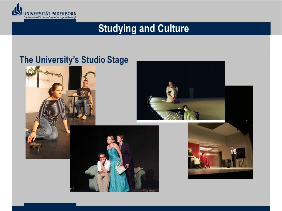 The Universitys Studio Stage Studying and Culture