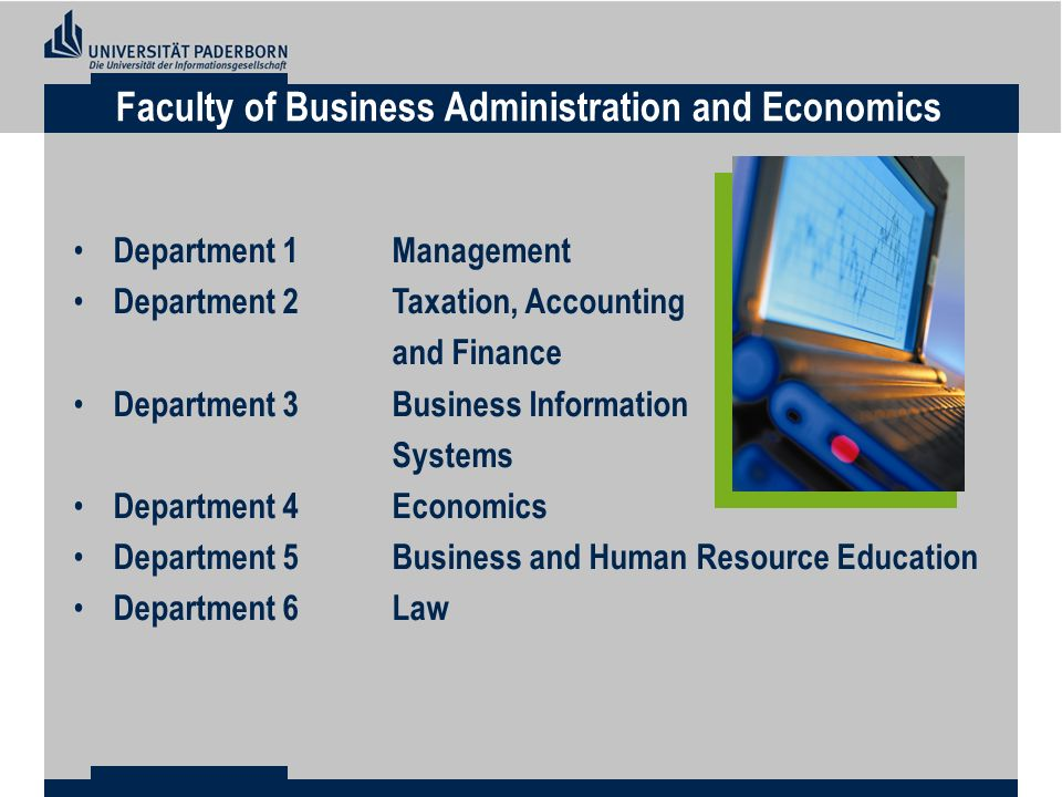 Department 1Management Department 2 Taxation, Accounting and Finance Department 3Business Information Systems Department 4Economics Department 5Business and Human Resource Education Department 6Law Faculty of Business Administration and Economics