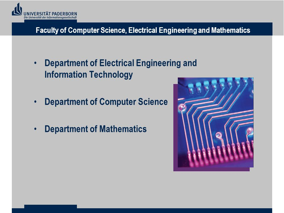 Department of Electrical Engineering and Information Technology Department of Computer Science Department of Mathematics Faculty of Computer Science, Electrical Engineering and Mathematics
