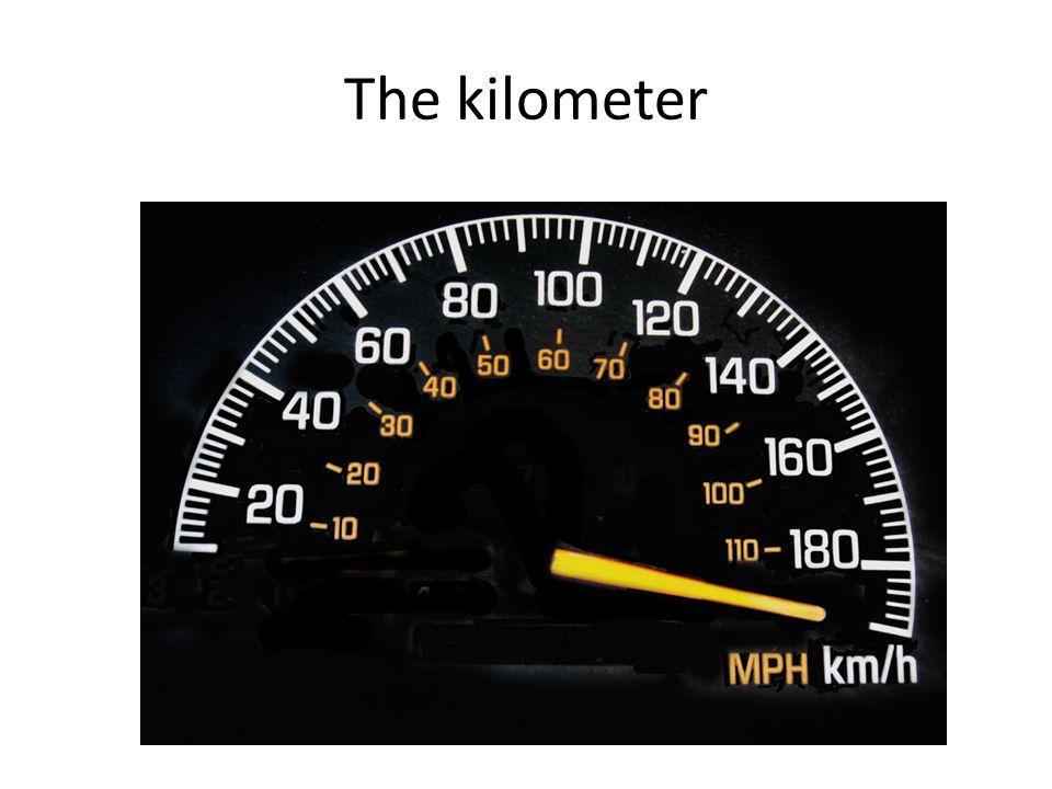 The kilometer