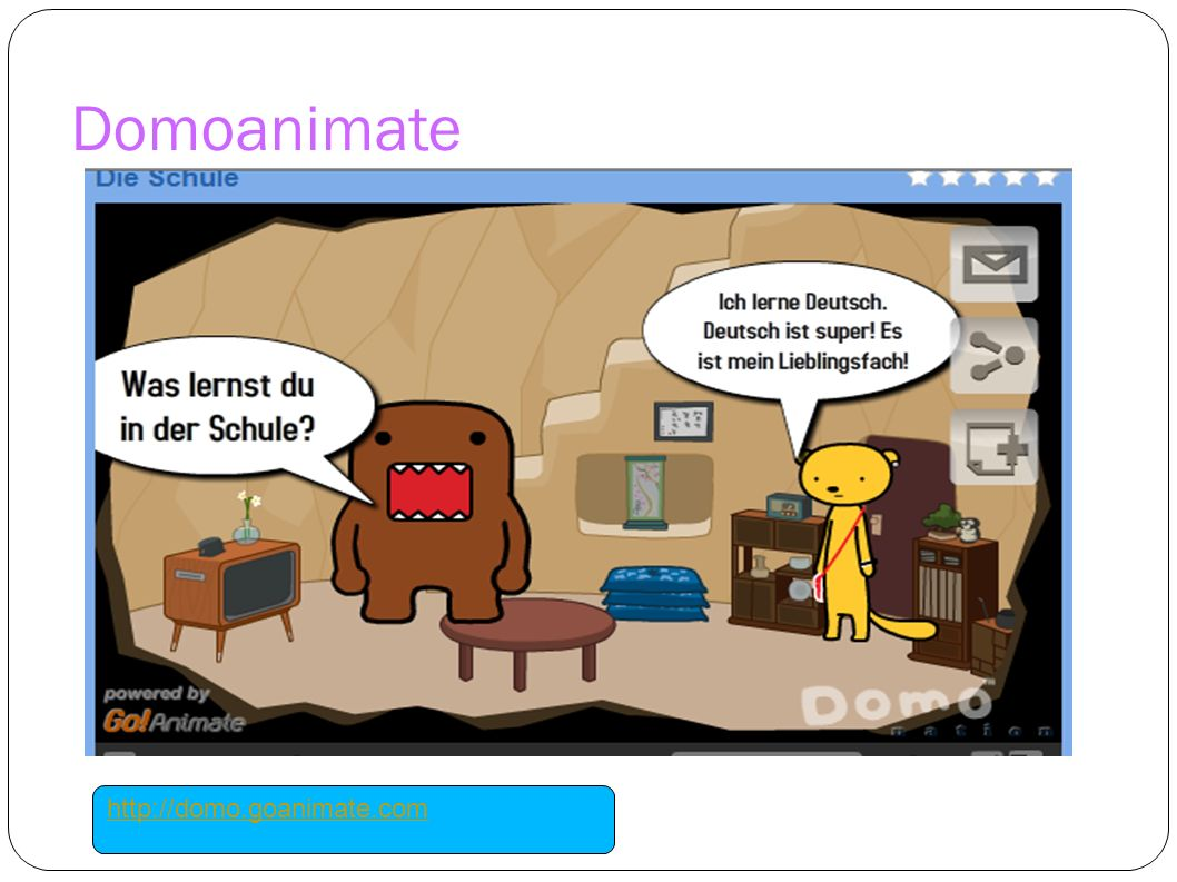 Domoanimate http://domo.goanimate.com