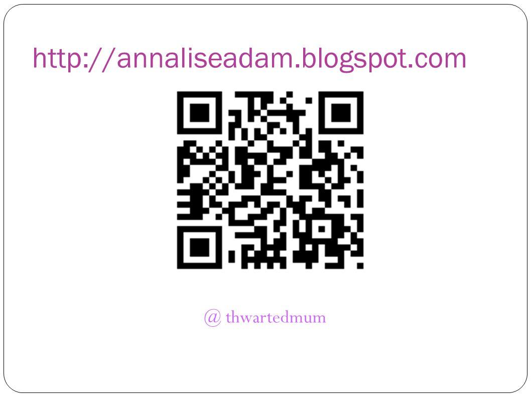 http://annaliseadam.blogspot.com @ thwartedmum