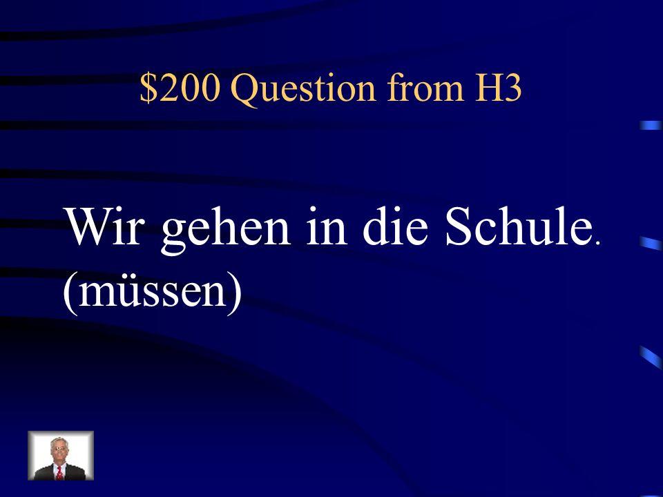 $100 Answer from H3 Was ist Ich will schwimmen.