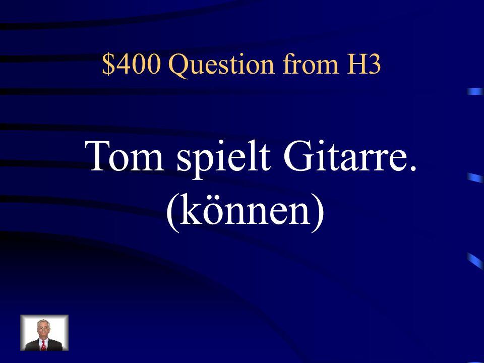 $300 Answer from H3 Was ist Ihr dürft Pizza essen?