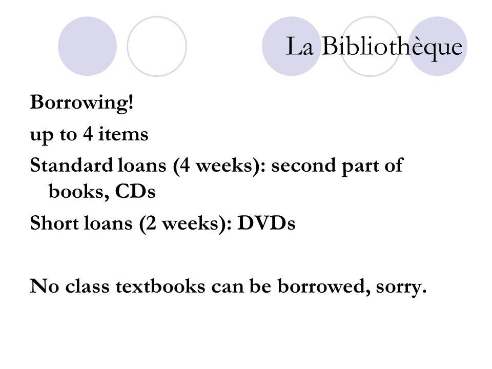 La Bibliothèque Borrowing.