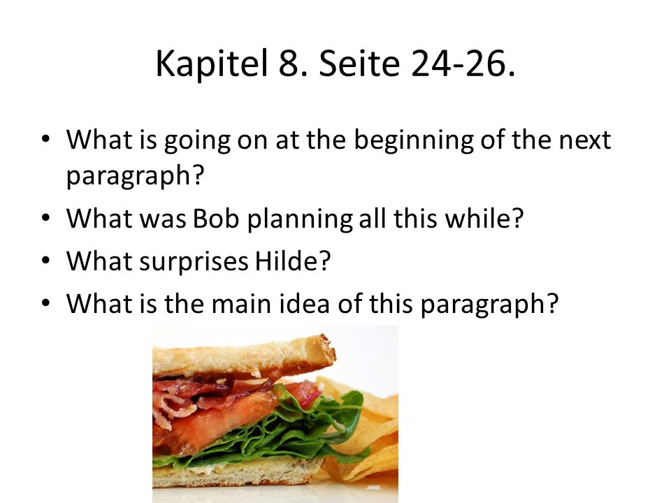 Kapitel 8.Seite 24-26. What is going on at the beginning of the next paragraph.