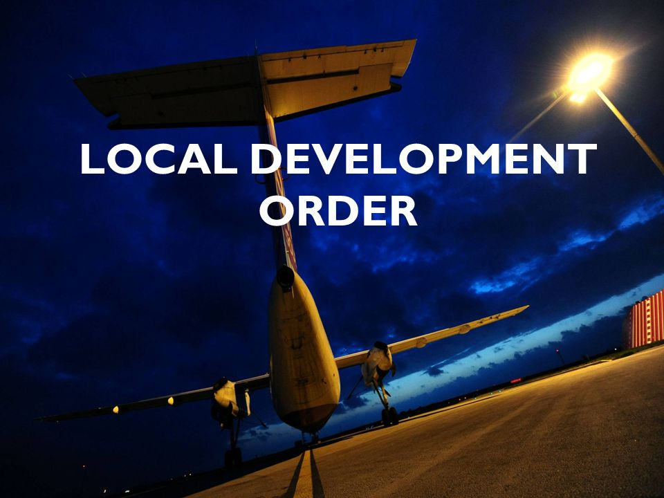 LOCAL DEVELOPMENT ORDER