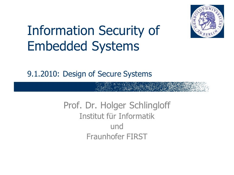 Information Security of Embedded Systems : Design of Secure Systems Prof.