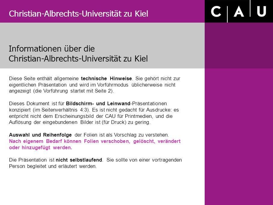 Christian-Albrechts-Universität zu Kiel Informationen über die Christian-Albrechts-Universität zu Kiel Diese Seite enthält allgemeine technische Hinweise.