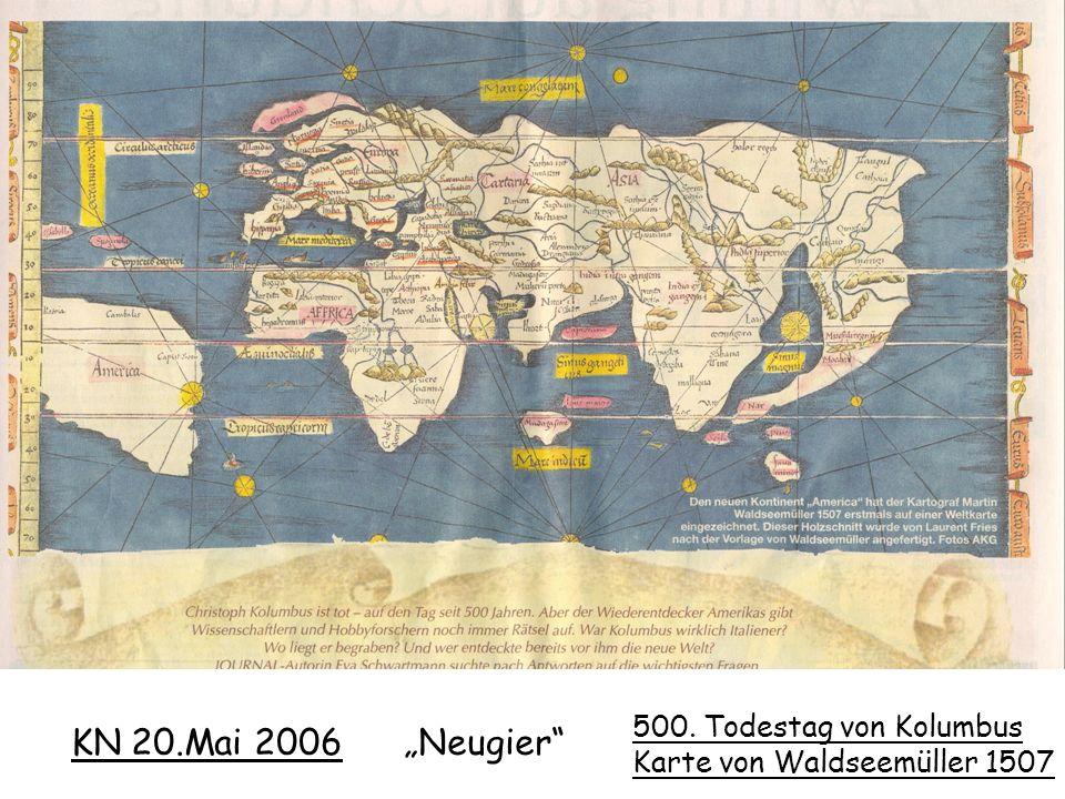KN 20.Mai 2006 Neugier 500. Todestag von Kolumbus Karte von Waldseemüller 1507