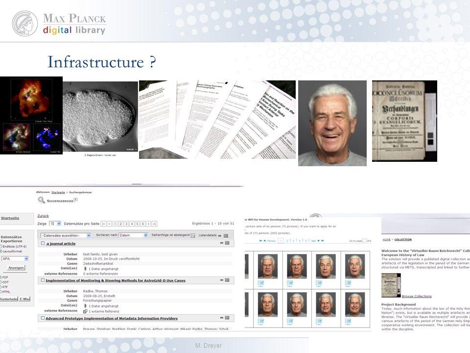 M. Dreyer14.01.2014 Infrastructure /2 eSciDoc