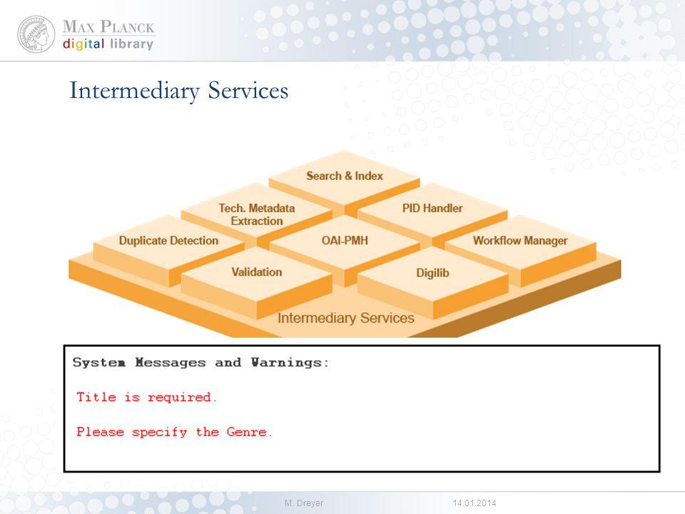 M. Dreyer14.01.2014 Core Services