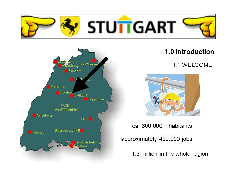 STUTTGART 1.0 Introduction 2.0 General Information 3.0 Culture 4.0 Soccer 5.0 Special Events A BRIEF OVERVIEW