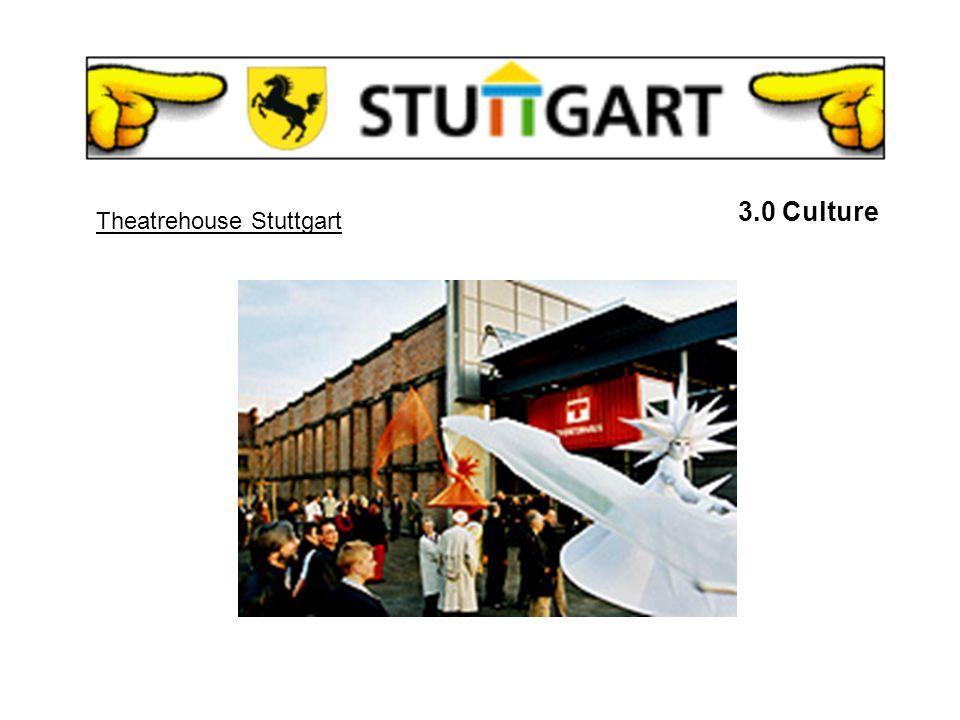 3.5 THEATRES Stuttgart State Theatre Friedrichsbau 3.0 Culture