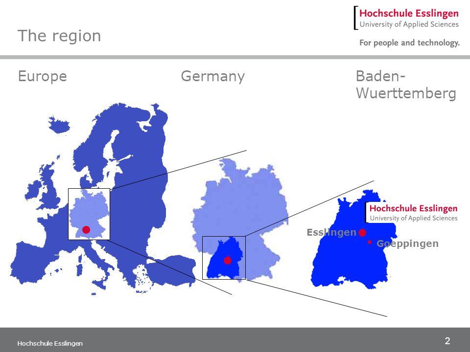 3 Hochschule Esslingen The region Esslingen »Attractive economic region »over 1,250 years of history »93.000 inhabitants