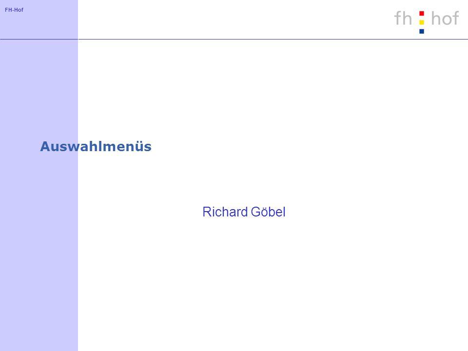 FH-Hof Auswahlmenüs Richard Göbel