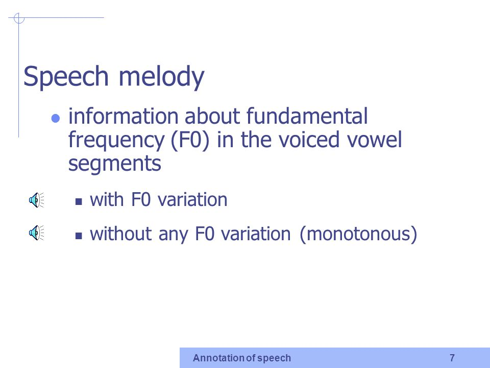 Annotation of speech 5 original vowels only vowels only without silences