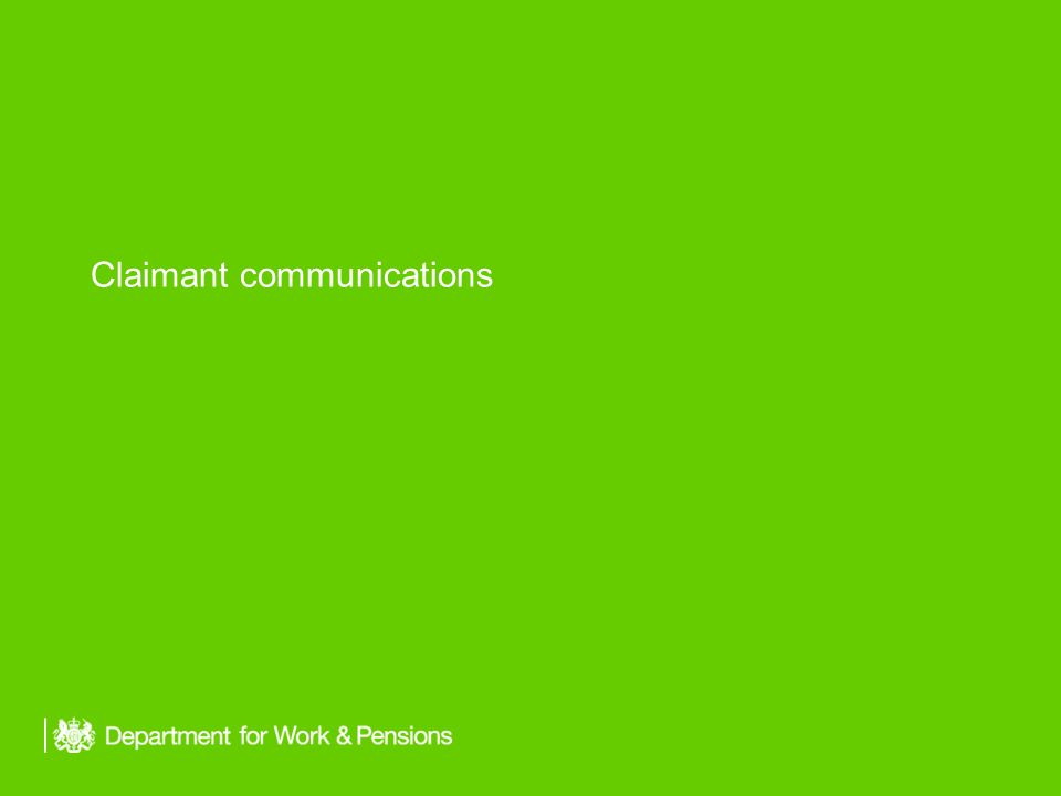 Claimant communications