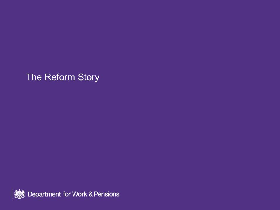 The Reform Story