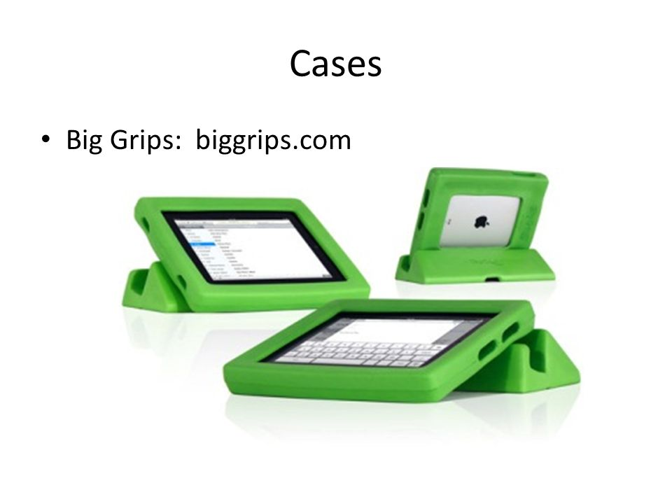 Cases Big Grips: biggrips.com