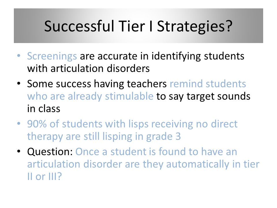 Successful Tier I Strategies.