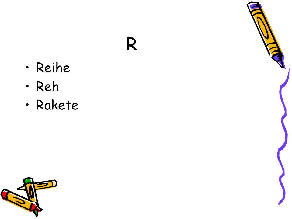 R Reihe Reh Rakete