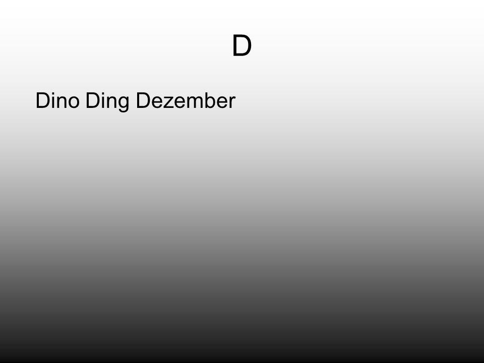 D Dino Ding Dezember