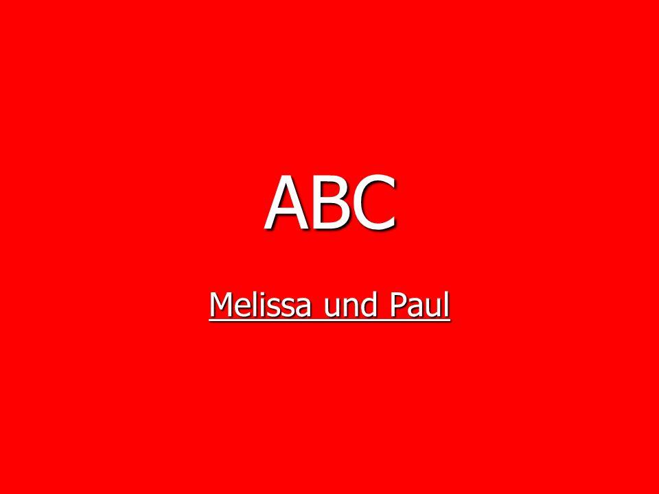 ABC Melissa und Paul