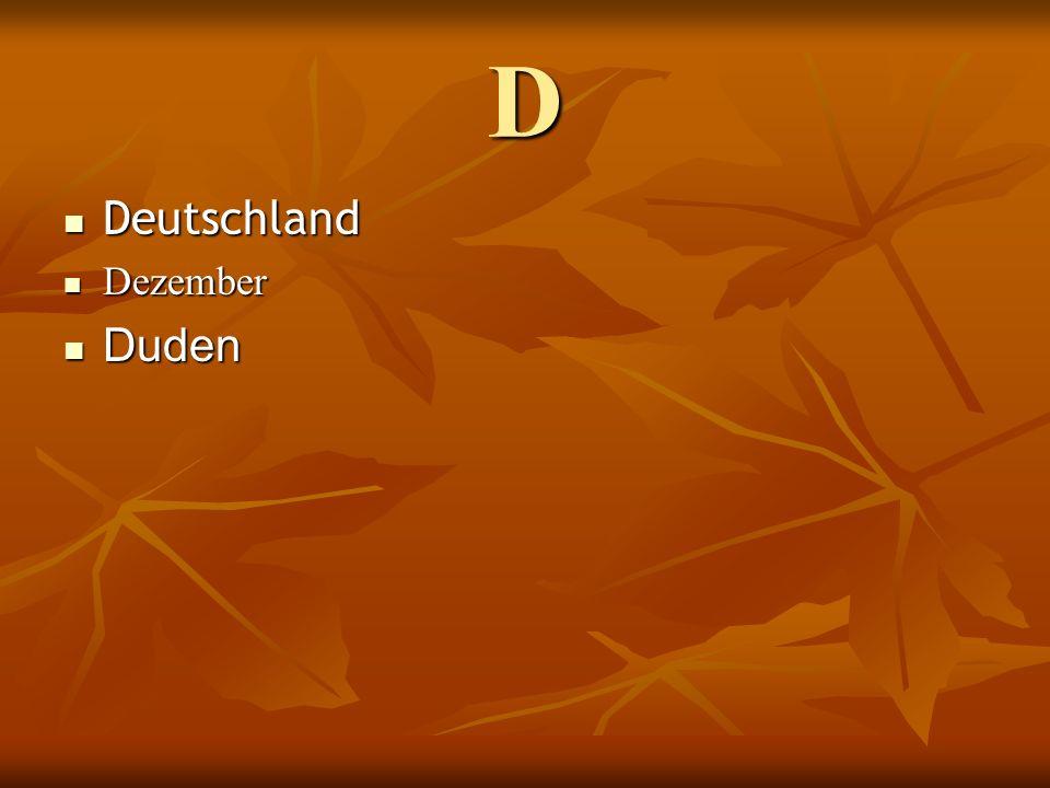 D Deutschland Deutschland Dezember Dezember Duden Duden