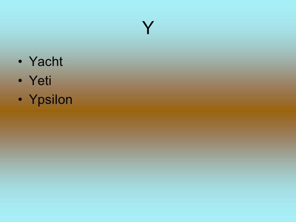 Y Yacht Yeti Ypsilon