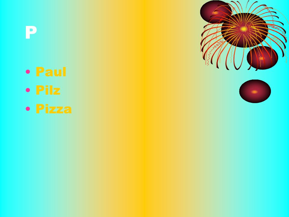 P Paul Pilz Pizza