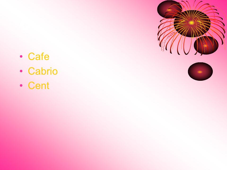 C Cafe Cabrio Cent