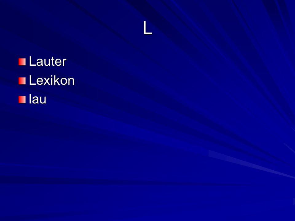 L LauterLexikonlau